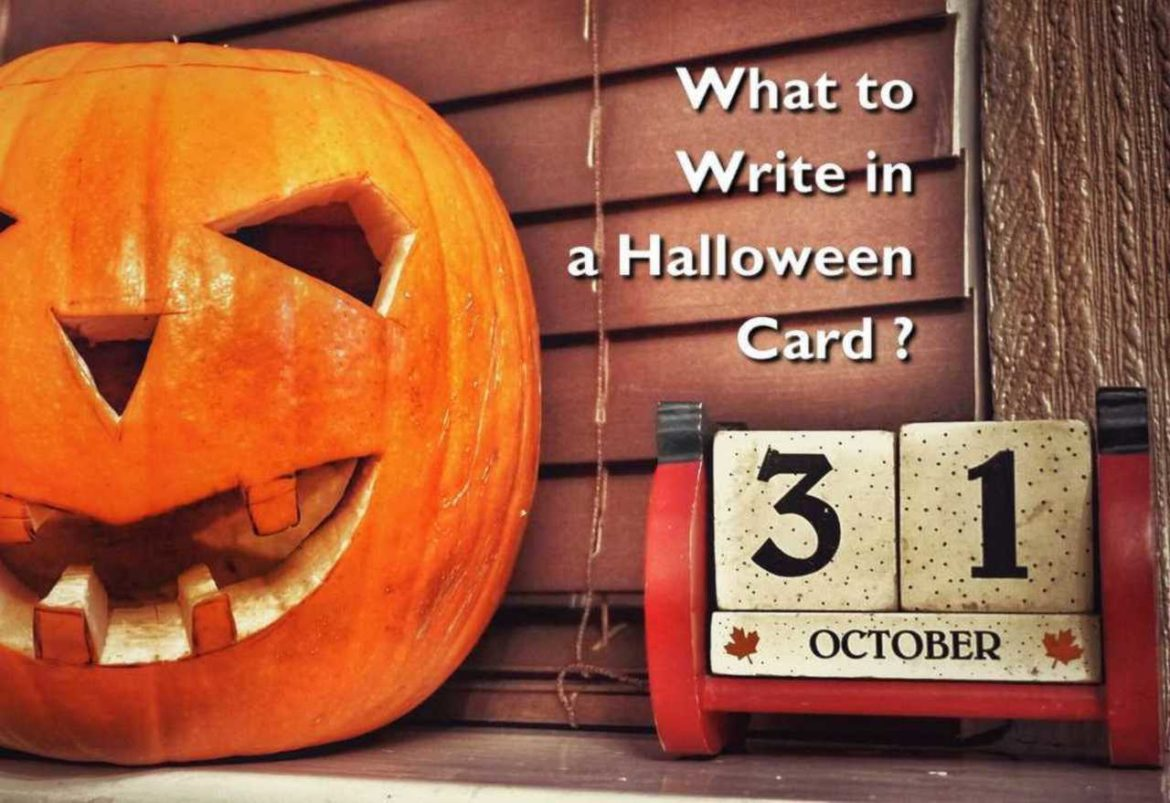 What To Write in your Halloween Cards